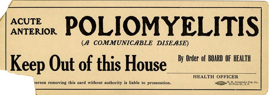 Cartel (hacia 1910) advirtiendo un edificio donde hay población enferma de poliomielitis. Imagen: National Library of Medicine.